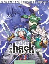 .hack(tm) Part 3 - Outbreak Official Strategy Guide de Laura Parkinson
