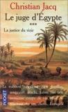 Le Juge d'Egypte, tome 3 - La Justice du vizir - Pocket - 26/09/1995