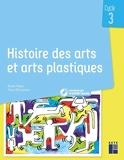 Histoire des arts et arts plastiques Cycle 3+ CD + Téléchargement - Livre avec 1 CD-Rom