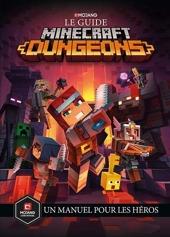 Le guide Minecraft Dungeons. Un manuel pour les héros de Ryan Marsh