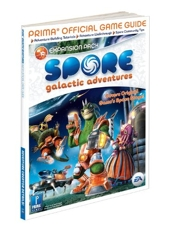 Spore Galactic Adventure - Prima Official Game Guide de David Knight