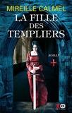La Fille Des Templiers Tome 1 - Tome 1 (01)