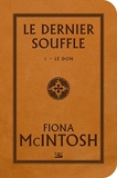 Le Don - Le Dernier Souffle T1