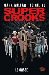 Super crooks - Tome 01 de Mark Millar