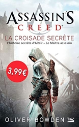 Assassin's Creed La croisade secrète - Op Petits Prix Imaginaire 2018 d'Oliver Bowden