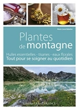 Plantes de montagne - Tout pour se soigner au quotidien