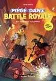 Piégé dans Battle Royale T03 La trahison de Salty Springs (3)