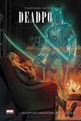 Deadpool Massacre Les Classiques de Bunn-C+Choi- Mhk