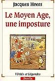 Le Moyen-Age, une imposture - PERRIN - 25/09/1992