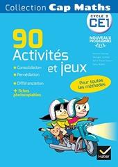Cap Maths CE1 éd. 2016 - 90 Activités et jeux Consolidation, remédiation et différenciation de Roland Charnay