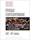 Histoire de l'art Flammarion - Époque contemporaine - Flammarion - 01/11/1998