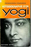 Autobiographie d'un yogi - ADYAR - 01/01/1983