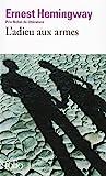 L'Adieu aux armes - Gallimard - 08/02/1972
