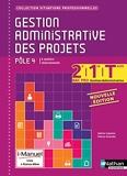 Gestion administrative des projets - Pôle 4 - 2e, 1re et Tle Bac Pro Gestion - Administration