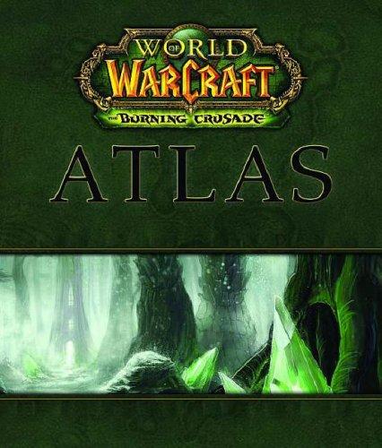 Bradygames. World of Warcraft - the burning crusade atlas