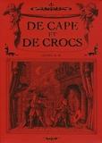 De cape et de crocs Coffret T01 à T03