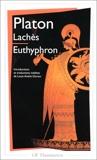 Lachès - Euthyphron - Introductions Et Traductions Inedites