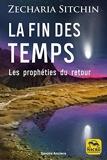 La fin des temps - Les prophéties du retour