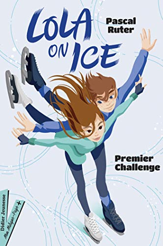 Lola on Ice, tome 1