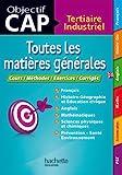 Objectif CAP - Toutes les matières générales CAP - Hachette Éducation - 17/07/2013