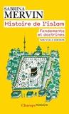 Histoire de l'Islam - Fondements et doctrines