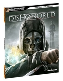 Dishonored Signature Series Guide by BradyGames (2012) Paperback - BradyGames