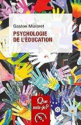 Psychologie de l'éducation de Gaston Mialaret