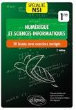 Spécialité NSI (Numérique et sciences informatiques) : 30 leçons avec exercices corrigés - Première - 30 leçons avec exercices corrigés