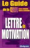 Le guide de la lettre de motivation - Jeunes Editions - 22/08/2005