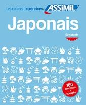 Cahier d'exercices Japonais Débutants de Catherine Garnier