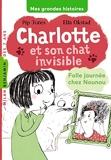 Charlotte et son chat invisible, Tome 03 - Folle journée chez Nounou