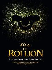 Le Roi Lion, du dessin animé au film de Christopher Finch