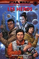 Star Wars - L'ère de la Résistance - Les Héros de Tom Taylor