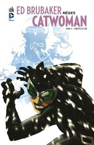 Ed Brubaker présente Catwoman, Tome 4
