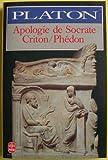 Apologie de Socrate Criton Phédon - Le livre de poche - 01/01/1992