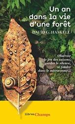 Un an dans la vie d'une forêt de David George Haskell