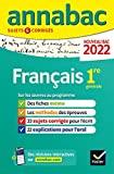 Annales du bac Annabac 2022 Français 1re générale - Méthodes & sujets corrigés nouveau bac