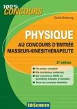 Physique au concours d'entrée Masseur-Kinésithérapeute - 2e édition de Salah Belazreg (3 octobre 2012) Broché