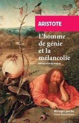 L'homme de génie et la mélancolie_1_ere_ed - Problème xxx, 1 d'Aristote