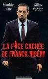 La face cachée de Franck Ribéry - EDITIONS DU MOMENT - 29/09/2011