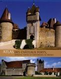 Atlas des châteaux forts - Maisons fortes et forteresses de France