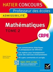 Concours professeur des écoles 2015 - Mathématiques Tome 2 - Epreuve écrite d'admissibilité de Michel Mante