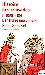 Histoire des croisades (1) de René GROUSSET