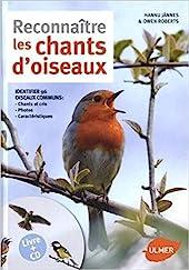 Reconnaître les chants d'oiseaux + CD de Hannu Jannes