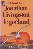 Jonathan Livingston le goeland - Édition illustrée - Editions J'ai lu - 15/12/1983