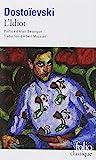 L'Idiot (Folio (Gallimard)) by Fédor Dostoïevski(2001-10-31) - Gallimard - 31/10/2001