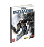 Warhammer 40,000 - Space Marine Official Game Guide by Prima Games (2011-09-09) - Prima Publishing; edition (2011-09-09) - 09/09/2011
