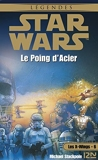Star Wars - Les X-Wings - tome 6 - Le poing d'acier - Format Kindle - 6,99 €