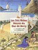 Les Très Riches Heures du duc de Berry - La Renaissance du livre - 18/02/2003