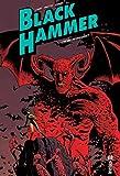 BLACK HAMMER - Tome 3